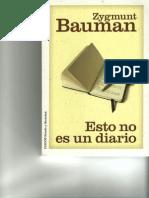 Bauman, Zygmunt - Esto No Es Un Diario