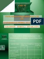 ENFERMEDAD FEBRIL EXANTEMATICA VIGILANCIA EPIDEMIOLOGICA