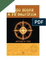 FÉ - A. W. Pink - Estudo Sobre a Fé Salvífica