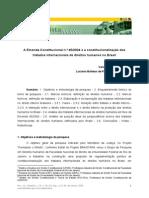 Vanessa Oliveira Batista. A EC 45 e a constitucionalização dos tratados internacionais de direitos humanos no Brasil