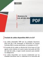 RD 031-2014 Procedimientos Traslado de Saldos RR.dd (07 y 18) a La CUT.