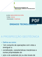 A Prospecção Geotécnica Maria