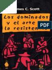 James Scott Los Dominados y El Arte de La Resistencia