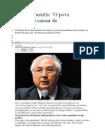 Manuel Castells - o Povo Não Vai Parar de Protestar