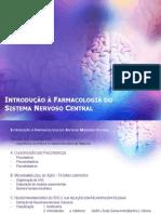 33 - Introdução à Farmacologia Do SNC