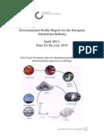 Environmental Profile Report for the European Aluminium Industry April 2013