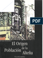 Hernández, Silviano. 2003. El Orígen de La Población Alteña.