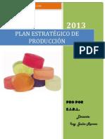 Plan Estrategico de Produccion - Pro Por Eirl (Con Localizacion Falta Aylen)