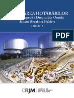 Executarea hotararilor CtEDO de catre RM 1997 - 2012.pdf