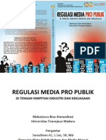 Jadi Regulasi Media Pro Publik Di Tengah Himpitan Industri Dan Kekuasaan