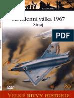 (Velké Bitvy Historie №20) Šestidenní Válka 1967 Sinaj