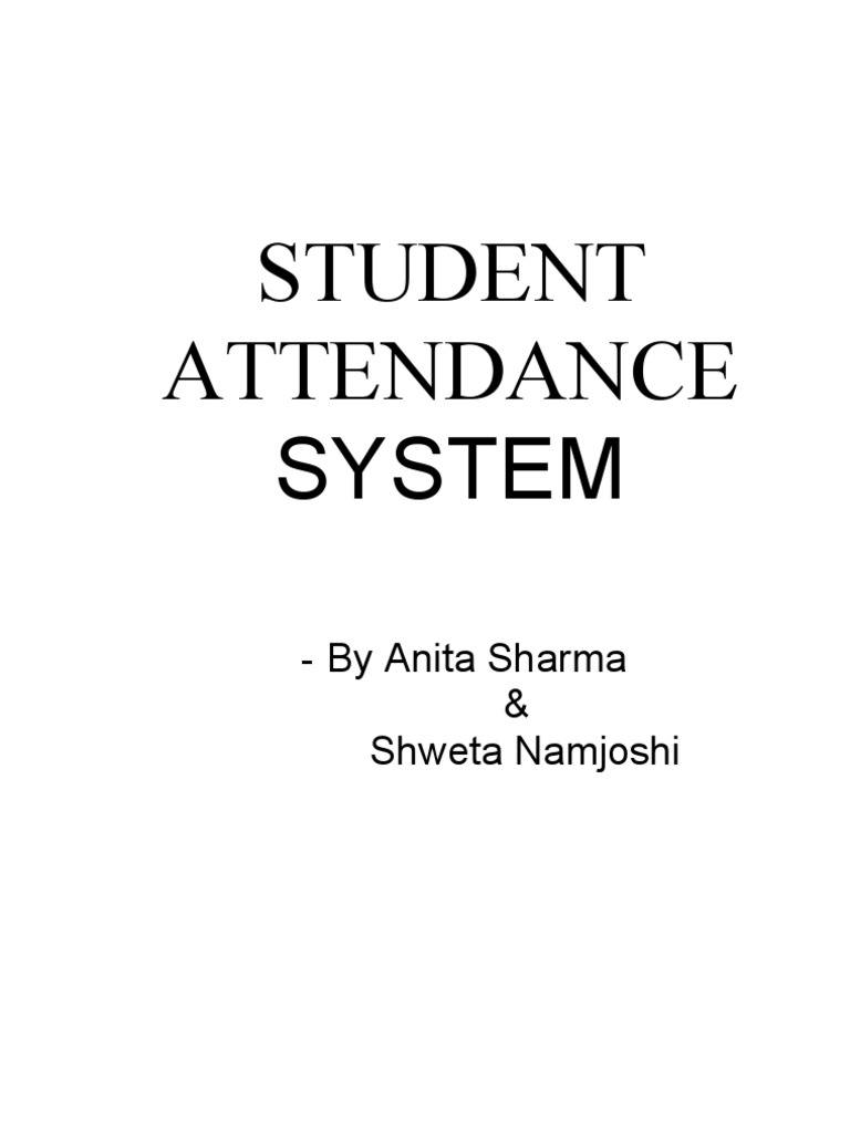 student attendance monitoring system thesis Transcript of student information monitoring system student identification monitoring system • cannot use as the student's attendance for every subject.