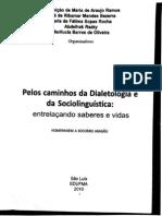 Pelos Caminhos Da Dialetologia e Da Sociolinguistica