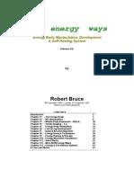 Tai Chi - New Energy Ways, Energy Body Manipulation, Development - Robert Bruce