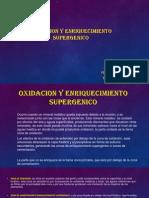 Oxidacion y Enriquecimiento Supergenico