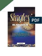 Singles' Rush Hour