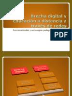 Brecha Digital y Educación a Distancia a Través