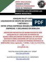 Joaquin Dillet Cases,Método 3,Bb Serveis y Nuevos Escandalos Inhabilitado y Declarado en Rebeldia