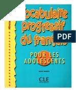 Vocalulaire Progressif Du Fran Ais Pous Les Adolescents - Niveau d Butant