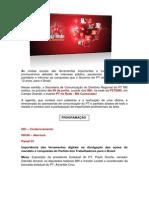 Programação completa do evento PT NA REDE - MS CONECTADO!