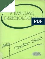 Claudine Biland - A Hazugság Pszichológiája -OlvasOM