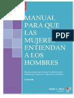 Manual Para Que Las Mujeres Entiendad a Los Hombres
