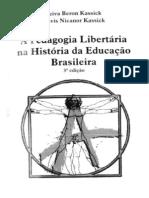 A Pedagogia Libertária Na História Da Educação Brasileira