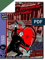 """Vengo a proponerles un sueño"" - Nestor Kirchner"