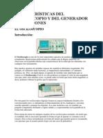 Características Del Osciloscopio y Del Generador de Funciones