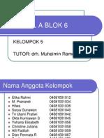 Tutorial a Blok 6 Ppt