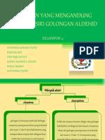 Kelompok IV (Aldehid)