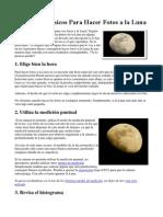 7 Consejos Básicos Para Hacer Fotos a La Luna
