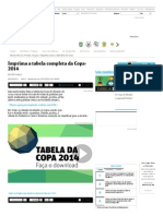 Imprima a Tabela Completa Da Copa-2014 - 06-12-2013 - Folha Na Copa - Esporte - Folha de S