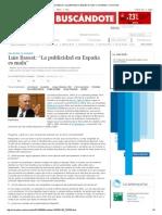 """Luis Bassat_ """"La Publicidad en España Es Mala"""" _ 5 Sentidos _ Cinco Días"""