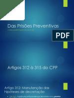 Das Prisões Preventivas