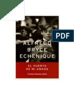Alfredo Bryce Echenique - El Huerto de Mi Amada