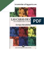 MORADIELLOS Enrique Las Caras de Clio Una Introduccion a La Historia 2001