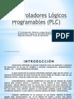 3.1.- InTRO-HISTORIA. Controladores Lógicos Programables (PLC)