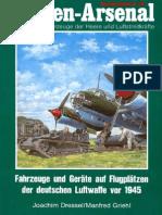 (Waffen-Arsenal Sonderband S-19) Fahrzeuge und Geräte auf Flugplätzen der Deutschen Luftwaffe vor 1945