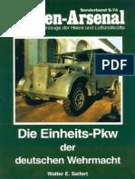 (Waffen-Arsenal Sonderband S-74) Die Einheits-Pkw der Deutschen Wehrmacht