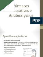 Fármacos Mucoativos e Antitussigénos (2)