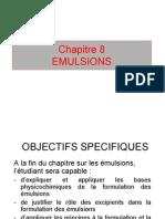 Galénique Chapitre 8 Emulsions
