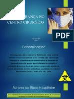 Biossegurança No Centro Cirurgico