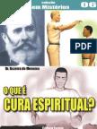 CSM - 006 - O Que %C3%A9 Cura Espiritual