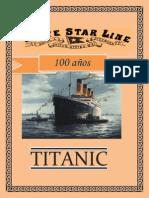 100 Años Del Titanic 2012
