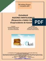 Kutxabank. RAZONES ININTELIGIBLES. Respuesta a Xabier Iturbe