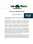 De Eduardo Galeano - Para Los de Mas de 40