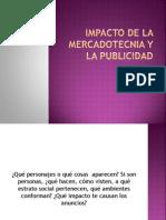 Impacto de La Mercadotecnia y La Publicidad