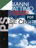 Vattimo, Creer Que Se Cree