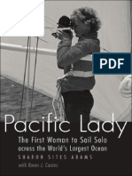 Pacific Lady - The First Woman to Sail Solo Across the Worlds Largest OCean